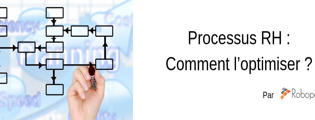 Processus RH : Comment l'optimiser ?