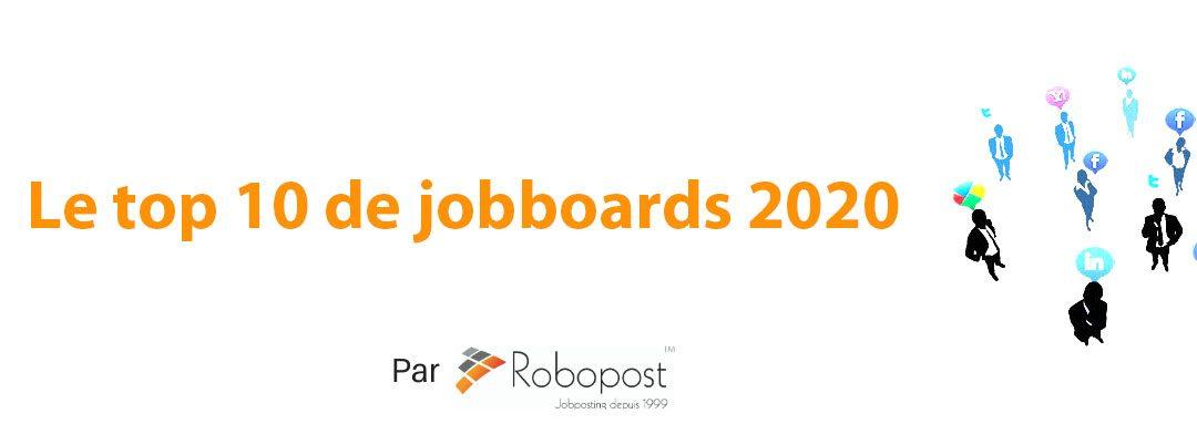 Le Top 10 des Jobboards pour trouver un emploi en 2020